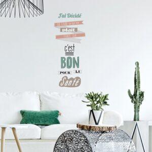 """Sticker citation déco mise dans le salon - """"J'ai décidé de faire ce qui me plait parce que c'est bon pour la santé"""""""