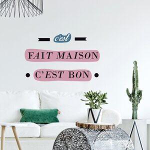 """Citation Sticker déco """"C'est bon c'est fait maison"""""""