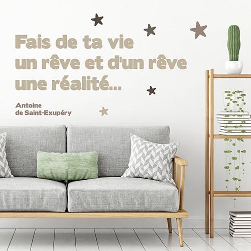Sticker citation - Fais de ta vie un rêve et d'un rêve une réalité