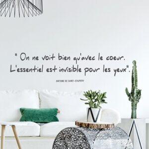 """Sticker citation Antoine de Saint-Exupery """"On nevoit bien qu'avec le coeur. L'essentiel est invisible pour les yeux"""""""