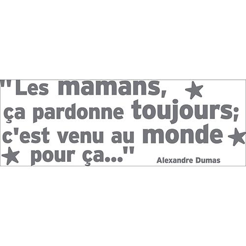 Sticker gris citation Alexandre Dumas Mamans avec des étoiles