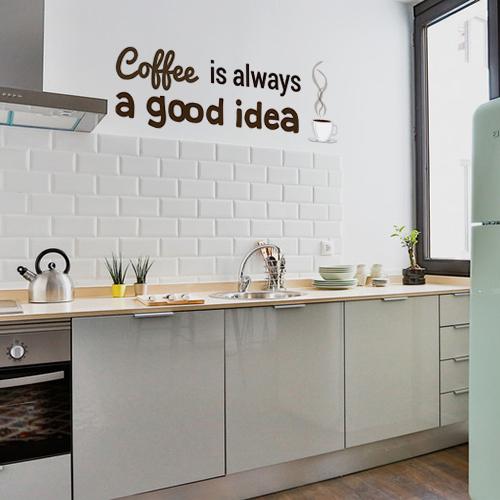Sticker marron citation coffee is always a good idea collé dans une cuisine