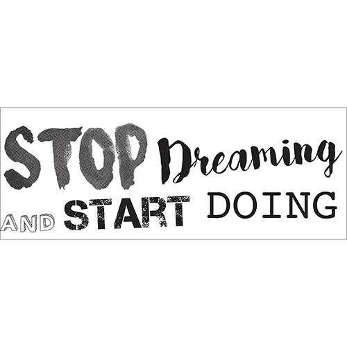 Sticker noir stop dreaming à coller sur un mur