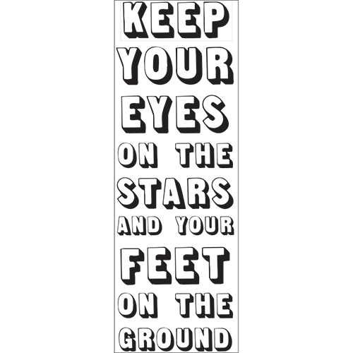 Sticker citation conseil de vie Keep Your Eyes