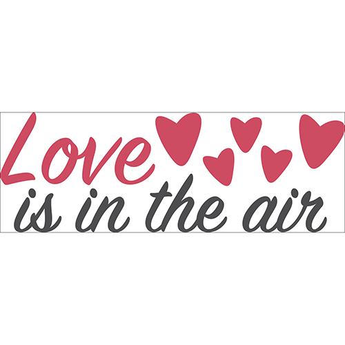 Sticker citation murale Love is in the Air pour décorer