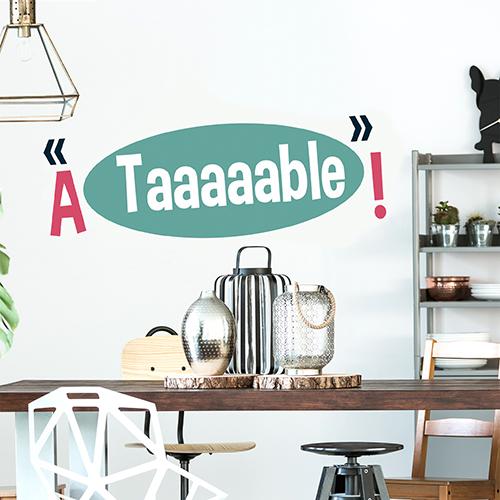"""Sticker adhésif décoration pour salle à manger moderne bleu et rose """"à table !"""""""