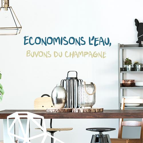 Sticker déco Economisons Champagne au dessus d'une table de salon