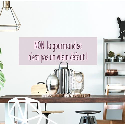Sticker Gourmandise citation dans une salle à manger
