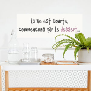 """Autocollant """"la vie est courte"""" pour décoration de salle à manger mur blanc"""
