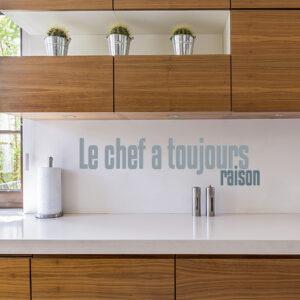 """Sticker cuisine """"le chef a toujours raison"""" sur mur de plan de travail"""