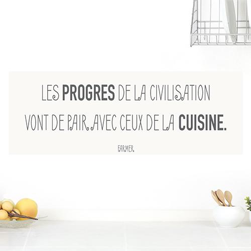 Sticker citation progrès de la civilisation et cuisine