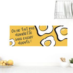 """Sticker citation salle à manger """"on ne fait pas d'omelette sans casser d'oeufs"""""""