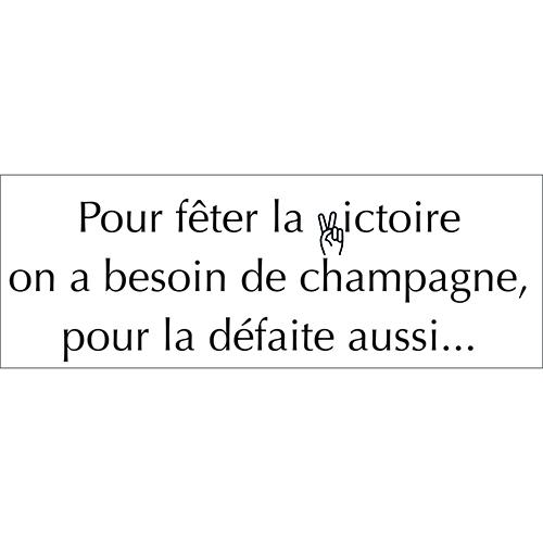 Sticker autocollant gris pour déco cuisine citation champagne