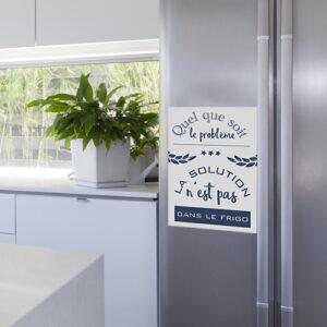 """Sticker citation cuisine """"Quel que soit le problème, la solution n'est pas dans le frigo"""""""