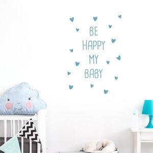 """Autocollant citation """"be happy my baby"""" bleu pour chambre et pour enfant"""