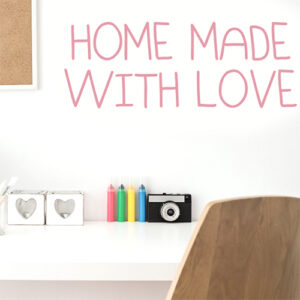 "Autocollant ""home made with love"" pour décoration de bureau citation rose"