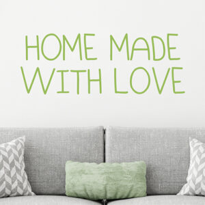"""Adhésif décoration """"home made with love"""" vert pour déco du salon"""