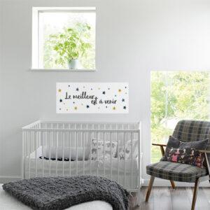 Sticker le meilleur est à venir citation dans une chambre de bébé