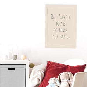 Sticker citation Ne t'arrête jamais de rêver au dessus d'une tête de lit
