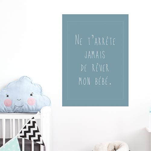 Sticker mural N'arrête jamais de rêver déco pour chambre d'enfant