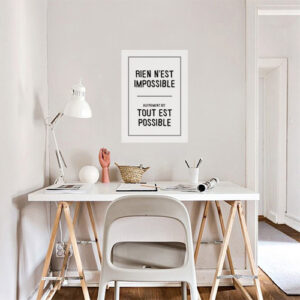 Sticker Rien n'est impossible déco au dessus d'un bureau