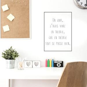"""Adhésif décoration """"j'irais vivre..."""" citation humour au dessus d'un bureau blanc"""