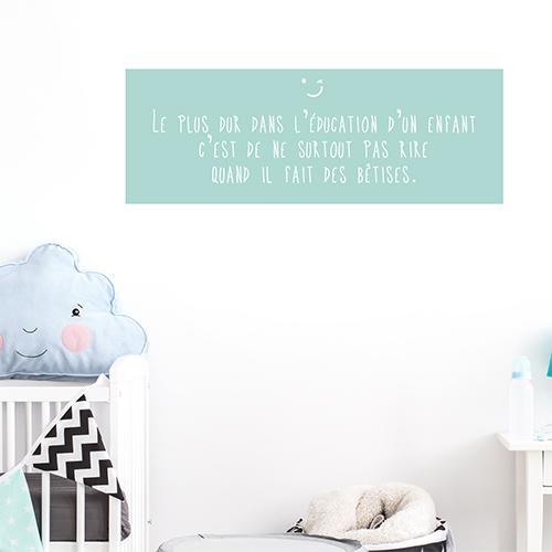 Sticker mural Le plus dur éducation dans une chambre de bébé