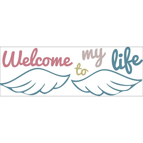 Sticker citation colorée citation Welcome to my life