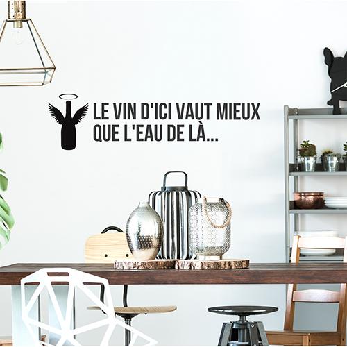 Sticker autocollant Le vin d'ici citation au dessus d'une table à manger