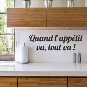 Sticker mural au dessus d'un plan de travail Quand l'appétit va