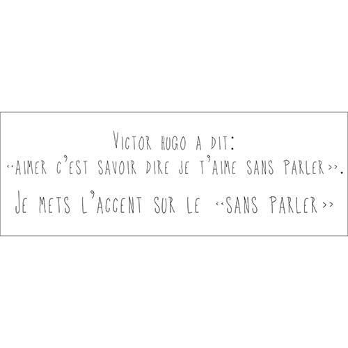 Sticker noir et blanc autocollant citation de Victor Hugo