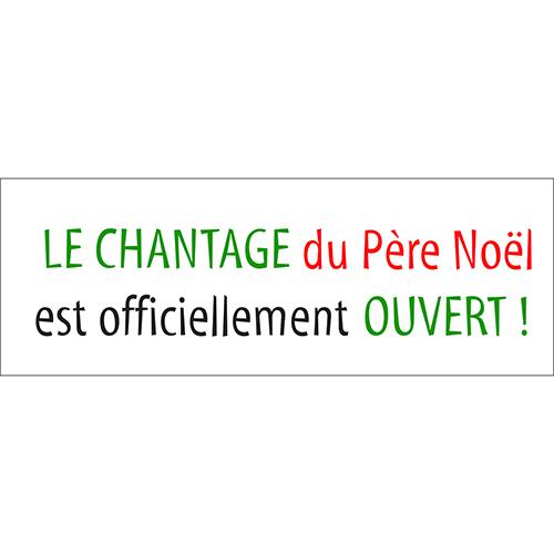Sticker citation Noel Le chantage du père Noel déco murale