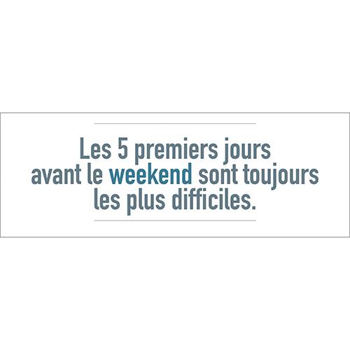 Sticker décoratif citation Les 5 premiers jours avant le weekend