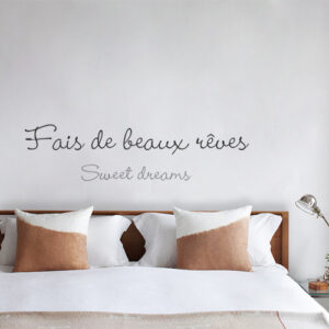 Sticker autocollant Fais de beaux rêves au dessus d'une tête de lit