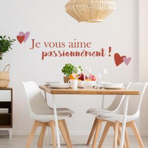 """Sticker """"je vous aime passionnément !"""" mur d'une salle à manger"""