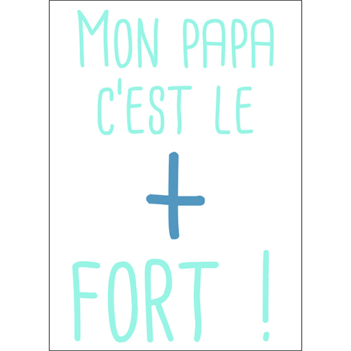 Sticker autocollant bleu citation Mon papa c'est le plus fort pour chambre d'enfants