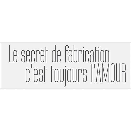 Sticker autocollant décoratif citation le secret de fabrication